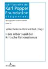 Hans Albert Und Der Kritische Rationalismus: Festschrift Zum 100. Geburtstag Von Hans Albert (Schriftenreihe Der Karl Popper Foundation #10) Cover Image