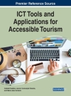 ICT Tools and Applications for Accessible Tourism Cover Image