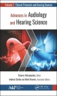 Advances in Audiology and Hearing Science: Volume 1: Clinical Protocols and Hearing Devices Cover Image