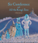 Sir Cumference and All the King's Tens Cover Image