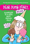 Dumbness is a Dish Best Served Cold (Dear Dumb Diary: Deluxe) Cover Image