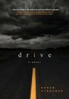 Drive: A NASCAR novel Cover Image