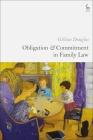 Obligation and Commitment in Family Law Cover Image