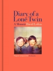 Diary of a Lone Twin: A Memoir Cover Image