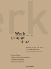 Werkgruppe Graz 1959-1989: Architecture at the Turn of Late Modernism Cover Image