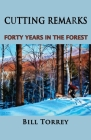 Cutting Remarks: Forty Years in the Forest Cover Image