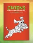 Livres à colorier pour la détente - Conceptions anti-stress Animaux - Animaux - Chiens Cover Image