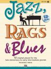 Jazz, Rags & Blues, Book 1: 10 Original Pieces for the Late Elementary to Early Intermediate Pianist [With CD (Audio)] Cover Image