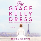 The Grace Kelly Dress Lib/E Cover Image