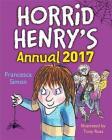 Horrid Henry: Horrid Henry Annual 2017 Cover Image