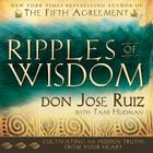 Ripples of Wisdom: Cultivating the Hidden Truths from Your Heart Cover Image