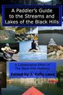 A Paddler's Guide to the Streams and Lakes of the Black Hills Cover Image