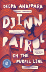 Djinn Patrol on the Purple Line: A Novel Cover Image