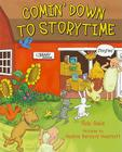 Comin' Down to Storytime Cover Image
