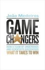 Game Changers: How a Team of Underdogs and Scientists Discovered What it Takes to Win Cover Image