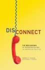 Disconnect: The Breakdown of Representation in American Politics (Julian J. Rothbaum Distinguished Lecture #11) Cover Image