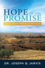 The Hope of the Promise: Israel in Ancient & Latter Days Cover Image