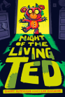 Night of the Living Ted Cover Image