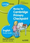 Cambridge Primary: Revise for Primary Checkpoint English Study Gu Cover Image