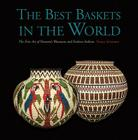 The Best Baskets in the World: The Fine Art of Panama's Wounaan and Embera Indians Cover Image