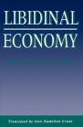 Libidinal Economy (Theories of Contemporary Culture) Cover Image