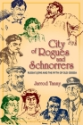 City of Rogues and Schnorrers: Russia's Jews and the Myth of Old Odessa Cover Image