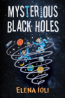 Mysterious Black Holes Cover Image