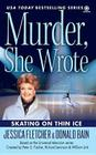 Murder, She Wrote: Skating on Thin Ice (Murder She Wrote #35) Cover Image
