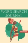 Word Search Stop Racism Journal: #stopracism Cover Image