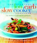 The Everyday Low Carb Slow Cooker Cookbook: Over 120 Delicious Low-Carb Recipes that Cook Themselves Cover Image