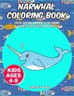 Narwhal Coloring Book: Cute Ocean Animals Coloring Pages for Girls and Boys Cover Image