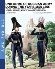 Uniforms of Russian army during the years 1825-1855 - Vol. 11: Service troops, medical, civilian and others Cover Image