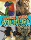 Super Cool Wildlife Cover Image