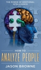 How to Analyze People: The Power of Emotional Intelligence Cover Image
