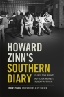 Howard Zinn's Southern Diary: Sit-Ins, Civil Rights, and Black Women's Student Activism Cover Image