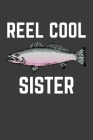 Reel Cool Sister: Rodding Notebook Cover Image