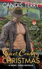 Sweet Cowboy Christmas: A Sweet, Texas Novella Cover Image