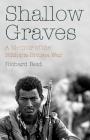 Shallow Graves: A Memoir of the Ethiopia-Eritrea War Cover Image