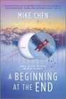 A Beginning at the End: A Novel of Hope and Recovery After Pandemic Cover Image