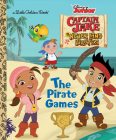 The Pirate Games (Disney Junior: Jake and the Neverland Pirates) Cover Image