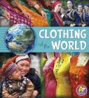 Clothing of the World (Go Go Global) Cover Image
