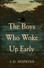The Boys Who Woke Up Early Cover Image