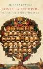 Nostalgia for the Empire: The Politics of Neo-Ottomanism Cover Image