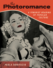 The Photoromance: A Feminist Reading of Popular Culture Cover Image