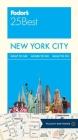 Fodor's New York City 25 Best (Fodor's New York City's 25 Best) Cover Image