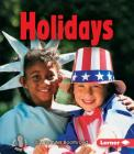 Holidays (First Step Nonfiction -- We Are Alike and Different) Cover Image