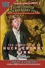 Tom Sawyer & Huckleberry Finn: St. Petersburg Adventures: The Adventures of Huckleberry Finn (Super Science Showcase) Cover Image