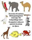 Svenska-Kroatiska Bilduppslagsbok med djur för tvåspråkiga barn Cover Image