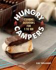 Hungry Campers: Cooking Outdoors for 1 to 100 Cover Image