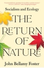 The Return of Nature: Socialism and Ecology Cover Image